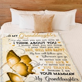 To My Granddaughter Everyday That You Are Not With Me I Pray That You Are Safe, Well and Happy Blanket- Gifts for Granddaughter From Mammaw