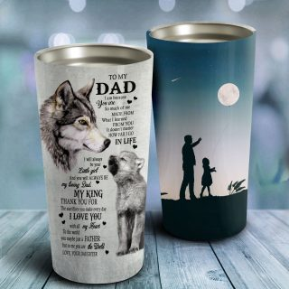 To My Dad- I Will Always be your Little Girl Tumbler- Father's Day Gift, Dad Tumbler, Dad Cup, Best Dad Gift