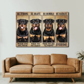 Rottweiler-Be Strong When You Are Weak, Be Brave When You Are Scared 0.75 & 1.5 In Framed Canvas Wall Art