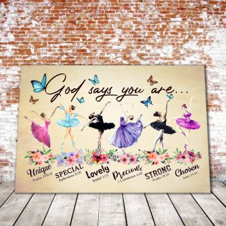Ballet God Says You Are Unique Special Horizonal Canvas- 0.75 In & 1.5 In Framed -Wall Decor, Canvas Wall Art