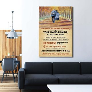 Today My World It Smiles Your Hand In Mine We Walk The Miles Canvas - 0.75 & 1.5 In Framed -Wall Decor,Canvas Wall Art