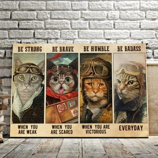Cat Pilot Be Strong When You Are Weak Be Brave 0.75 & 1.5 In Framed Canvas - Home Decor, Canvas Wall Art