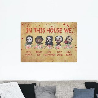Horror Movies In This House We Love Family Dream Big Framed Canvas - 0.75 & 1.5 In Framed -Wall Decor,Canvas Wall Art