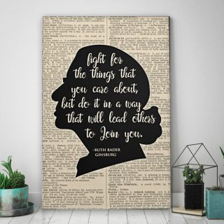 Fight For The Things You Care About Ruth Bader Ginsburg Canvas - 0.75 & 1.5 In Framed - Wall Decor, Canvas Wall Art