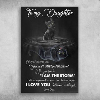 Black Cat To My Daughter I Love You Forever And Always - 0.75 & 1.5 In Framed -Wall Decor,Canvas Wall Art