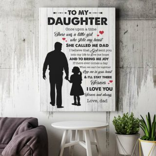 To My Daughter Once Upon A Time There Was A Little Girl Who Stole My Heart Framed Canvas- Gifts For Daughter- Wall Decor, Canvas Wall Art