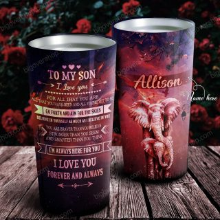 To My Son Forever And Always Elephants Personalized Tumbler- Birthday Gift, Cup for Son, Best Son Gift