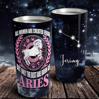 All Women Created Equal But Only The Best are Born As Zodiac Personalized Tumbler - Astrology Sign Gift, Stainless Tumbler