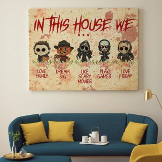 In This House We Love Family Dream Big Love Friday Halloween Horror Movies Canvas - 0.75 & 1.5 In Framed -Wall Decor,Canvas Wall Art