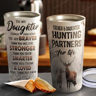 To My Daughter Father And Daughter Hunting Partners For Life - Dad and Daughter Hunting Tumbler - Travel Mug - Father and Daughter gift