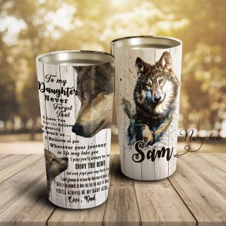 To My Daughter I Love You Wofl Personalized Tumblers - Daughter Cups, Daughter Mugs, Best Gift for Daughter