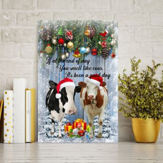 Merry Christmas You Smell Likes Cows It's Been A Good Day Canvas - Christmas Gifts - Wall Decor, Canvas Wall Art