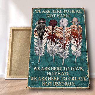 Native American We Are Here To Heal To Harm Canvas - Couple Canvas- 0.75 & 1.5 In Framed -Wall Decor, Wall Art