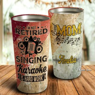 I'm Not Retired Singing Karaoke Is Hard Work- Band Mom Personalized Tumbler- Mother's Day Gift, Mom Tumbler, Mom Cup, Best Mom Gift