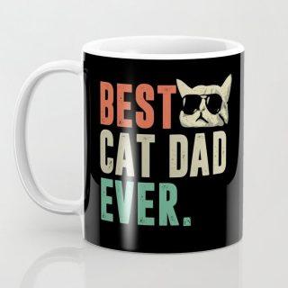 Best Cat Dad Ever Cool Design Coffee Mug- Mug for Cat Lovers- Crazy cat lady mug, Cat mug, Father's Day Gift