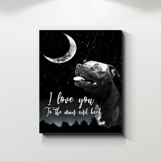 I Love You To The Moon And Back PitBull Canvas - Dog Canvas - Home Decor Wall Art- Best Dog Lovers Gifts