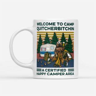 Bear Welcome To Camp Quitcherbitchin A Certified Happy Camper Area Mug | Bear mug| Gifts for Bear Lovers | Bear Cup  |Bear Lover Gift Mug