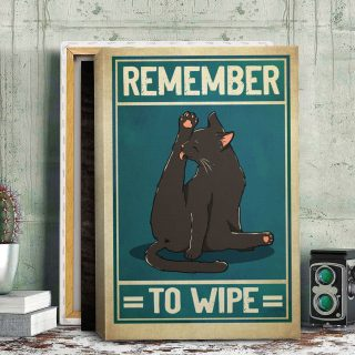 Remember to Wipe Cat Lick Butt Funny Toilet Framed Canvas - Canvas Wall Art - Cat Canvas- Canvas Wall Art - Best Gift for Cat Lovers