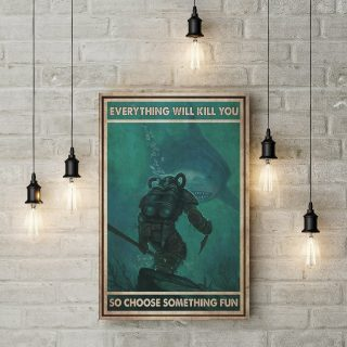 Everything Will Kill You So Choose Something Fun 1,5 In Framed Canvas  -Best Gift for Halloween -Wall Decor