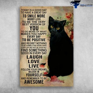 Cute Black Cat Today Is A Good Day To Have A Great Day To Smile More - Canvas Wall Art - Canvas Wall Art - Best Gift for Cat Lovers