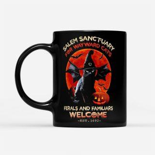 Halloween Salem Sanctuary For Wayward Cat's Ferals And Familiars Welcome - Black Mug- Halloween Coffee Mug- Halloween Gifts