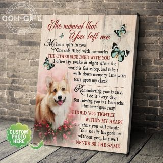 The Moment That You Left Me- I Hold You Tightly Within My Heart Canvas-Memorial Canvas-Best Gift for Dog Lovers -Wall Decor, Canvas Wall Art