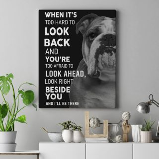 English Bulldogge Look Right Beside You And I'll Be There 1,5 In Framed Canvas  -Best Gift for Halloween -Wall Decor