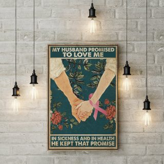 My Husband Promised To Love In Sickness And In Health 1,5 Framed Canvas - Home Living- Wall Decor