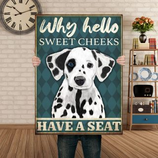 Dalmatian Why Hello Sweet Cheeks Have A Seat 1,5 Framed Canvas -Best Gift for Animal Lovers - Home Living- Wall Decor