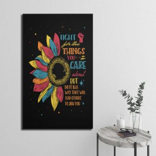 Ruth Fight For The Things You Care About Saying Sunflower Notorious RBG Quote 1,5 Framed Canvas - Home Living- Wall Decor
