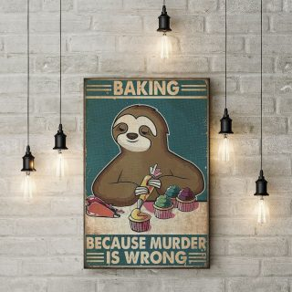 Sloth Baking Because Murder Is Wrong 1,5 Framed Canvas -Best Gift for Animal Lovers - Home Living- Wall Decor