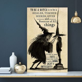 To Be a Witch Is To Be A Healer Teacher Seeker Giver My Witch Best Gifts Ever 0.75 & 1.5 In Framed Canvas -Wall Decor - Canvas Wall Art