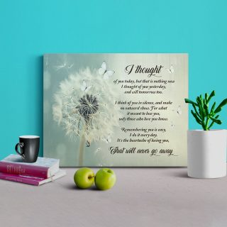 Dandelion I Thought Of You Today That Will Never Go Away Canvas 0.75 & 1.5 In Framed - Wall Decor, Canvas Wall Art