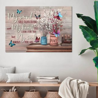 Butterfly My Mind Still Talks To You Canvas 0.75 & 1.5 In Framed -Home Decor- Wall Decor, Canvas Wall Art