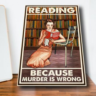 Reading Girl In Library – Reading Because Murder Is Wrong 1,5 Framed Canvas - Home Decoe- Canvas Wall Art