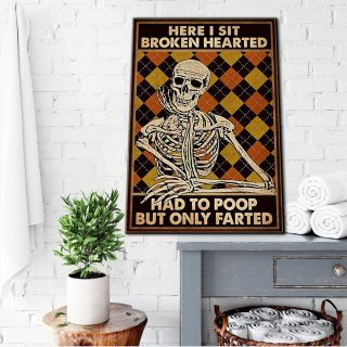 Here I Sit Broken Hearted, Had to Poop But Only Farted- Funny Bathroom Sign 0,75 and 1,5 Framed Canvas - Home Decor- Canvas Wall Art