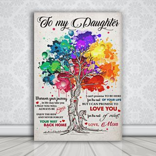 To My Daughter I Can Promise To Love You For The Rest Of Mine Love Mom 0,75 and 1,5 Framed Canvas - Gifts Ideas- Home Decor- Canvas Wall Art