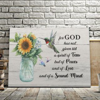 For God Has Not Given Us A Spirit Of Fear 0,75 and 1,5 Framed Canvas - Gifts Ideas- Home Decor- Canvas Wall Art