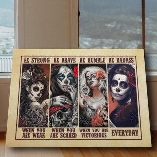 Floral Skull Tattoo Girls Roses Be Strong Be Brave Be Humble Be Badass 0.75 and 1,5 Framed Canvas - Home Living- Wall Decor