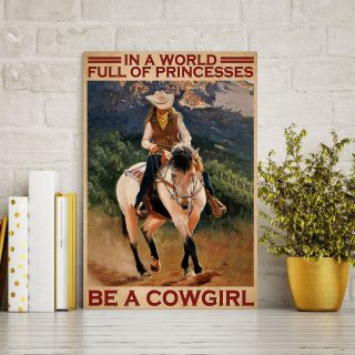 Horse In A World Full Of Princesses Be A Cowgirl 0.75 & 1.5 In Framed - Home Living- Wall Decor, Canvas Wall Art