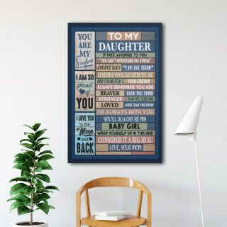 To My Daughter Remember Whose Daughter You Are I Am The Storm 0,75 and 1,5 Framed Canvas - Gifts Ideas- Home Decor- Canvas Wall Art