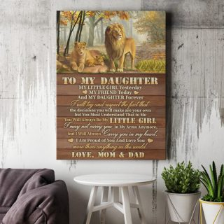 Lion From Mom And Dad To My Daughter My Little Girl Yesterday 0,75 and 1,5 Framed Canvas - Gifts Ideas- Home Decor- Canvas Wall Art