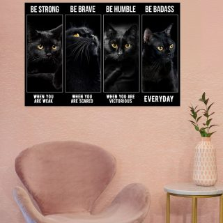 Black Cat Be Strong Be Humble Be Brave Be Badass Poster, Black Cat Canvas, Motivational Canvas, Gift For Cat Lover, Kitten Wall Art, Home D