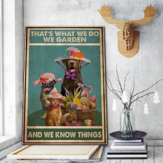 That's What We Do We Garden And We Know Things 0.75 & 1,5 Framed Canvas - Gifts for Pet Lovers- Home Living- Wall Decor