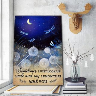 Dragonfly Sometimes I Just Look Up Smile and Say I Know That Was You 0.75 & 1,5 Framed Canvas - Home Living- Wall Decor