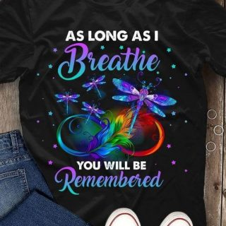 Butterfly As Long As I Breathe You Will Be Remembered Memorial T-shirt, Family Memorial Shirt