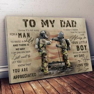 Firefighter To My Dad Canvas, Firefighter Dad, Fireman Canvas, Dad And Son, Family Gift, Vintage Wall Art, Home Decor