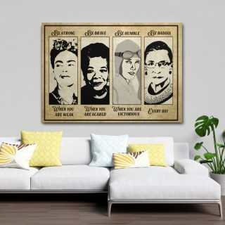 Equals Rights Feminist Empowered Woman Be Strong Be Brave Be Badass Every Day RBG 0.75 & 1,5 Framed Canvas - Home Living -Wall Decor