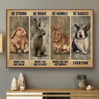 Rabbit Be Strong Be Brave Be Be Humble Badass Canvas, Bunny Rabbit Poster, Motivational Quote, Vintage Wall Art, Home Decor