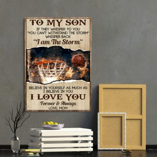 Basketball  Mom To Son If They Whisper To You You Can't Withstand The Storm Framed Canvas 0.75 & 1,5 Framed Canvas- Home Living -Wall Decor